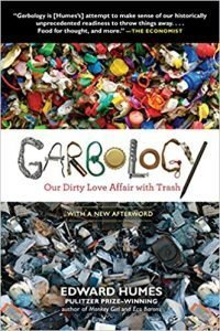 Garbology: Our Dirty Love Affair with Trash book cover