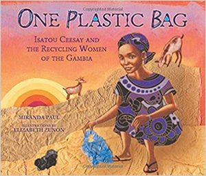 One Plastic Bag: Isatou Ceesay book cover