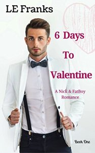 6 Days to Valentine by LE Franks