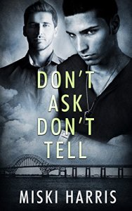 Don't Ask Don't Tell by Miski Harris