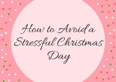 How to Avoid a Stressful Christmas Day