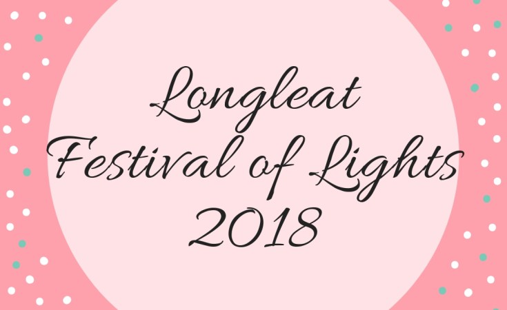 Longleat Festival of Lights 2018