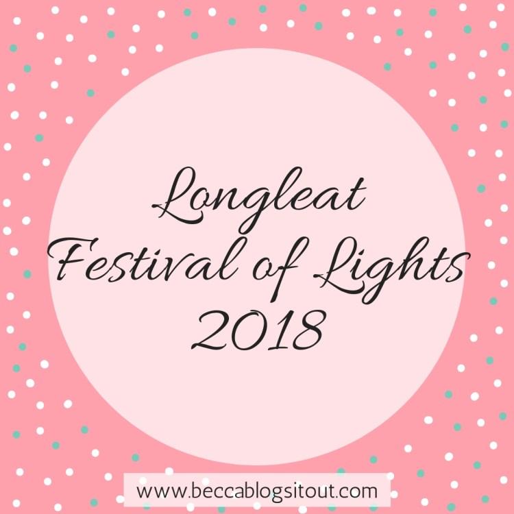 Longleat Festival of Lights 2018