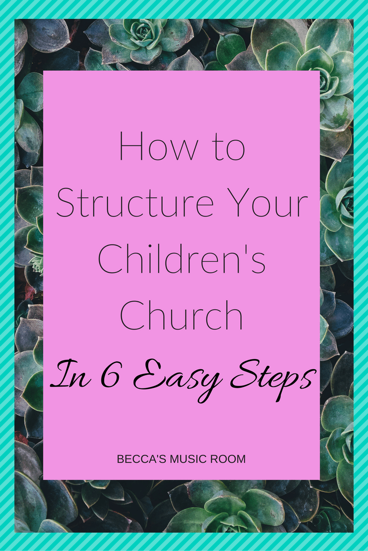 How to Structure Children's Church in 6 Easy Steps. Becca's Music Room. Learn how to effectively use your time to help have less stress on you and more time for fun things in Children's Church, Sunday School, Awanas, etc.