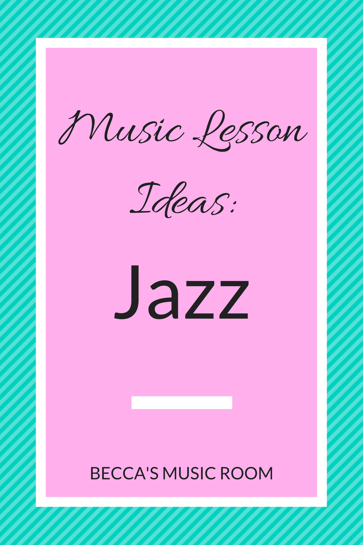 Music lesson ideas jazz beccas music room music lesson ideas jazz free music lessons to help teach jazz in elementary music ibookread ePUb