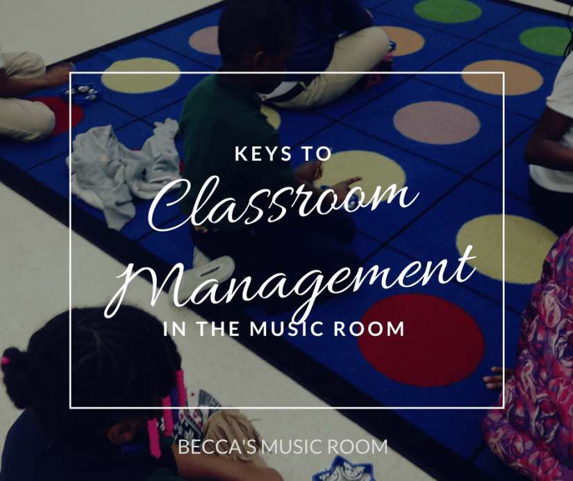 Keys to Classroom Management. Becca's Music Room. Basics to having an orderly classroom when teaching elementary music... or any subject!