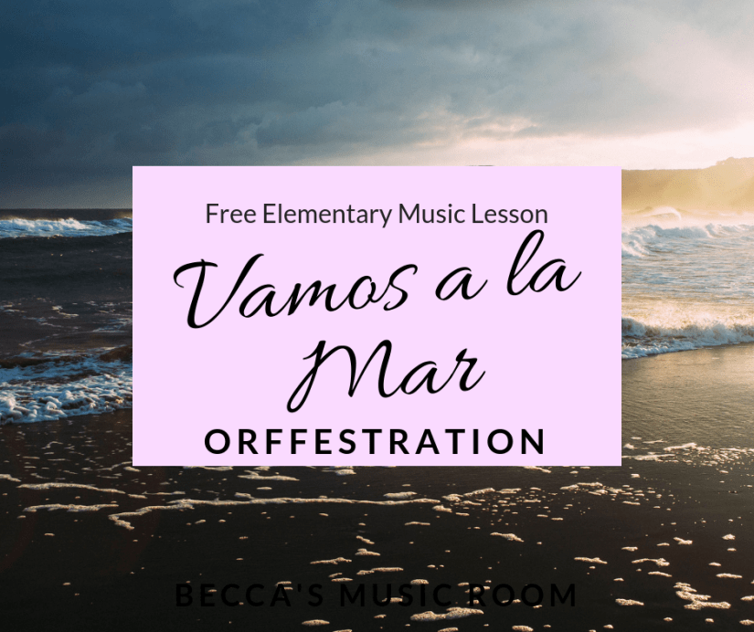 Free Elementary Music Lesson: Vamos a la Mar Orffestration. This is an accompaniment that students can do with non pitched percussion or the xylophones to the song Vamos a la Mar. Perfect for hispanic heritage month or cinco de mayo, or just for fun! My students loved it. I hope your elementary music class loves it too! Becca's Music Room.