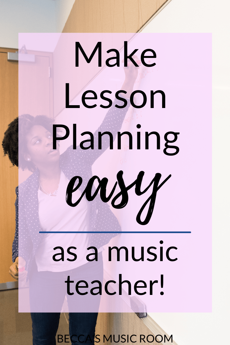 How to make lesson planning easy as an elementary music teacher. General music lessons don't have to be difficult, and these teacher tips will help your lesson planning go smoothly. Becca's Music Room.