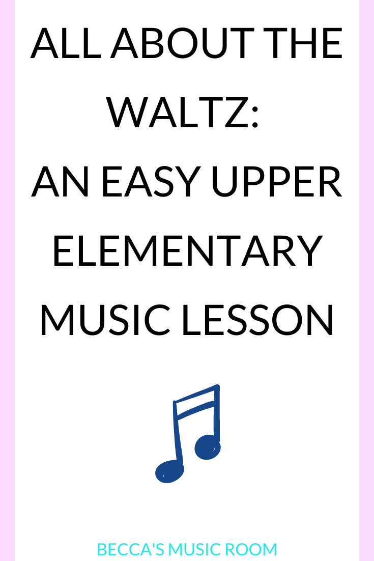 Easy and fun waltz listening and movement lesson for elementary music. Looking for fun general music lessons for fourth and fifth grade WITHOUT singing? This classical music lesson can be done during distance learning or 6 feet away. Becca's Music Room