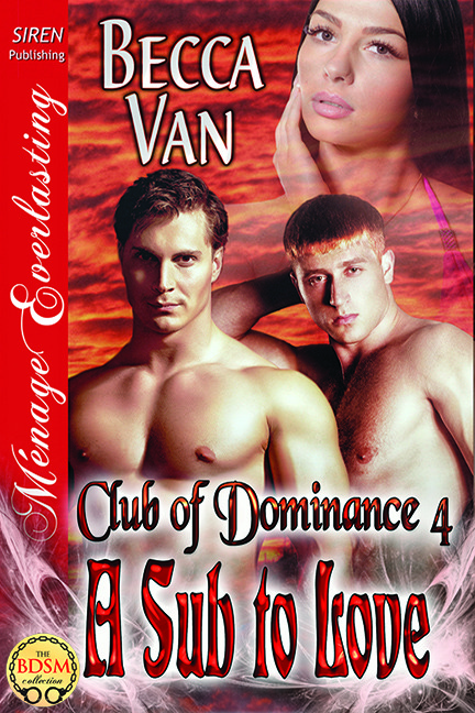 Club Of Dominance 4 – A Sub To Love – Excerpt
