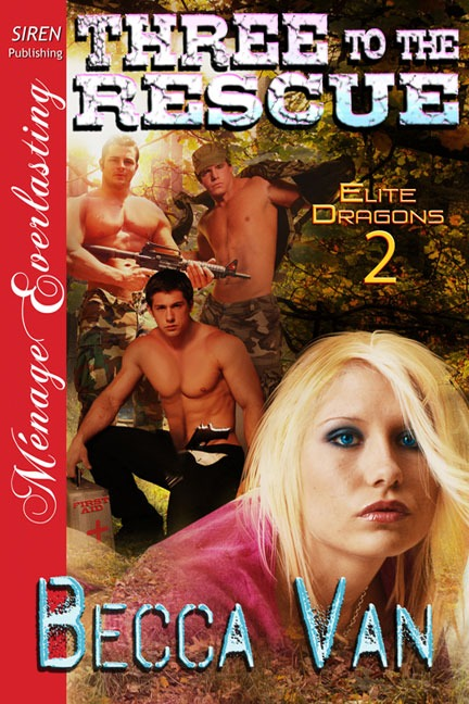 Elite Dragons 3 - Three To The Rescue - By Becca Van Erotic Romance