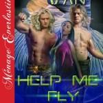 Help Me Fly Again - By Becca Van Erotic Romance