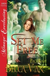 Pack Law 1 – Set Me Free - By Becca Van Erotic Romance