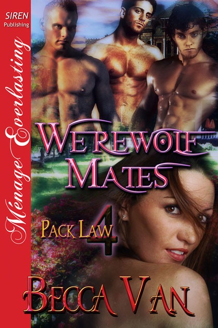 Pack Law 4 – Werewolf Mates – Blurb