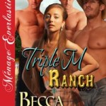 Slick Rock 10 – Triple M Ranch - By Becca Van