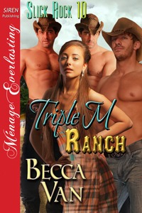 Slick Rock 10 – Triple M Ranch – Excerpt