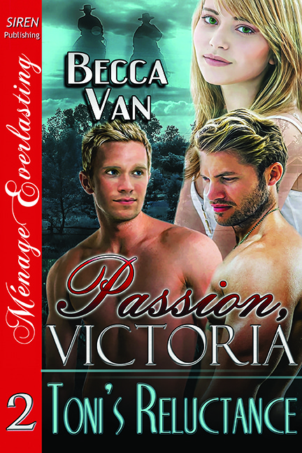 Passion, Victoria 2 – Toni's Reluctance – Blurb