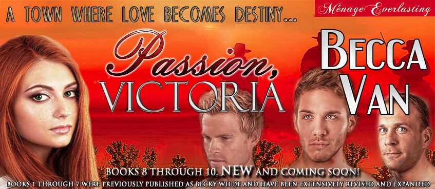 Passion, Victoria Series