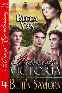 Passion, Victoria 4 - Beth's Saviors
