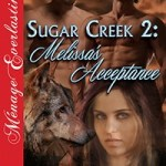 Sugar Creek 2 - Melissa's Acceptance - By Becca Van
