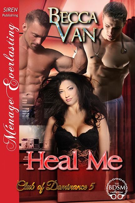 Club Of Dominance 5 – Heal Me – Blurb