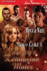 Slave Gold 3 – Darcy's Zennoxian Mates