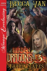 Hidden Dragons 3 - Fated Mates by Becca Van