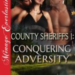 County Sheriffs 1 – Conquering Adversity by Becca Van