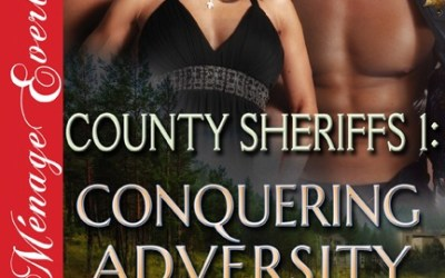 County Sheriffs 1 – Conquering Adversity – Blurb