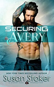 Susan Stoker's Securing Avery, (SEAL of Protection: Legacy Book 5)