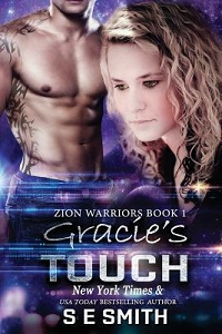 S.E. Smith's Gracie's Touch. A science fiction fantasy (Zion Warrior's Book 1)