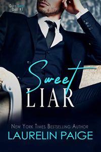 Laurelin Paige's Sweet Liar (Dirty Sweet Book 1)