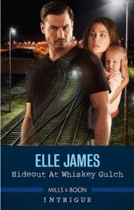 Hideout At Whiskey Gulch by Ella James