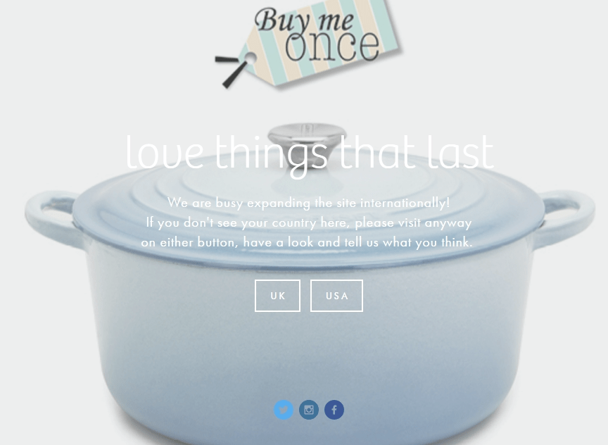 Buy Me Once – A website dedicated to selling you goods that truly last