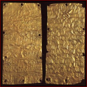 These gold tablets, which date from 500 BCE, contain Phoenician (on left) and Etruscan writing.