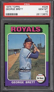 PSA 10 1975 Topps George Brett Rookie Card Tops $40K