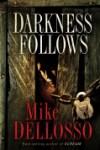 darkness-follows