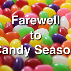 Farewell to Candy Season