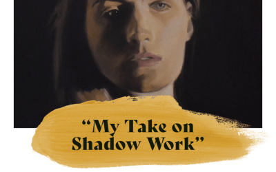 My Take on Shadow Work