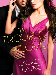 The Trouble With Love_Layne