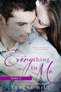 everything to me 3