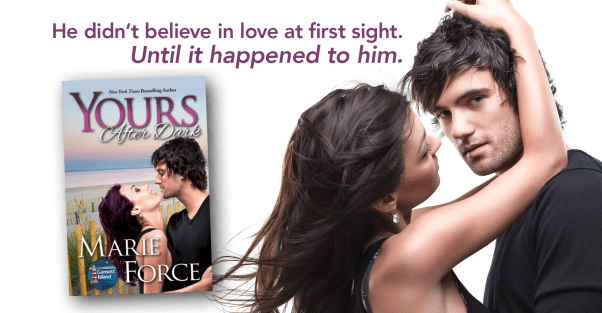 """YOURS AFTER DARK release day banner """"He didn't believe in love at first sight. Until it happened to him."""""""