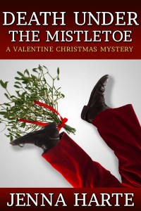 Death Under the Mistletoe: A Valentine Christmas Mystery cover