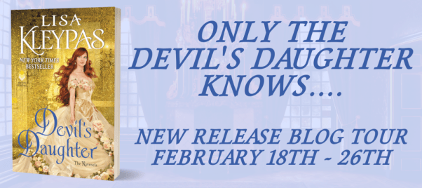 Only the Devil's Daughter knows... DEVIL'S DAUGHTER by Lisa Kleypas tour banner