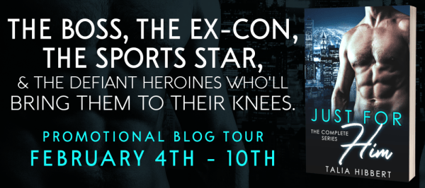 The Boss, the Ex-con, the Sports Star & the defiant heroines who'll bring them to their knees.  JUST FOR HIM tour banner