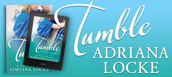 TUMBLE by Adriana Locke banner