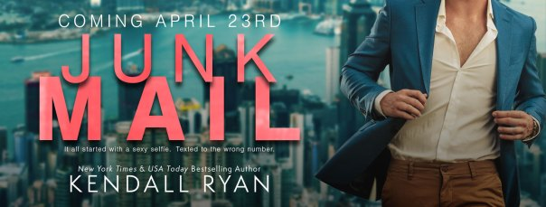 Coming April 23rd JUNK MAIL by Kendall Ryan ore-order banner