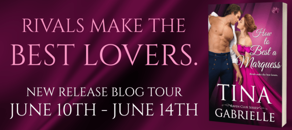 Rivals make the best lovers... HOW TO BEST A MARQUESS blog tour banner