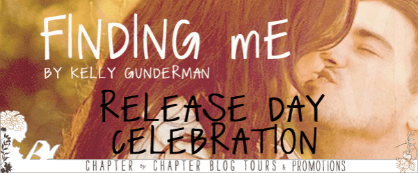 Finding Me by Kelly Gunderman  Release day celebration banner