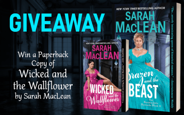Giveaway graphic Win a paperback copy of Wicked and the Wallflower by Sarah MacLean